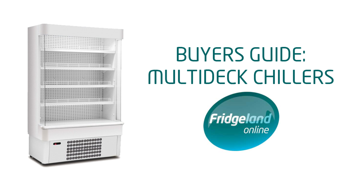 Buyers Guide Multideck Chillers