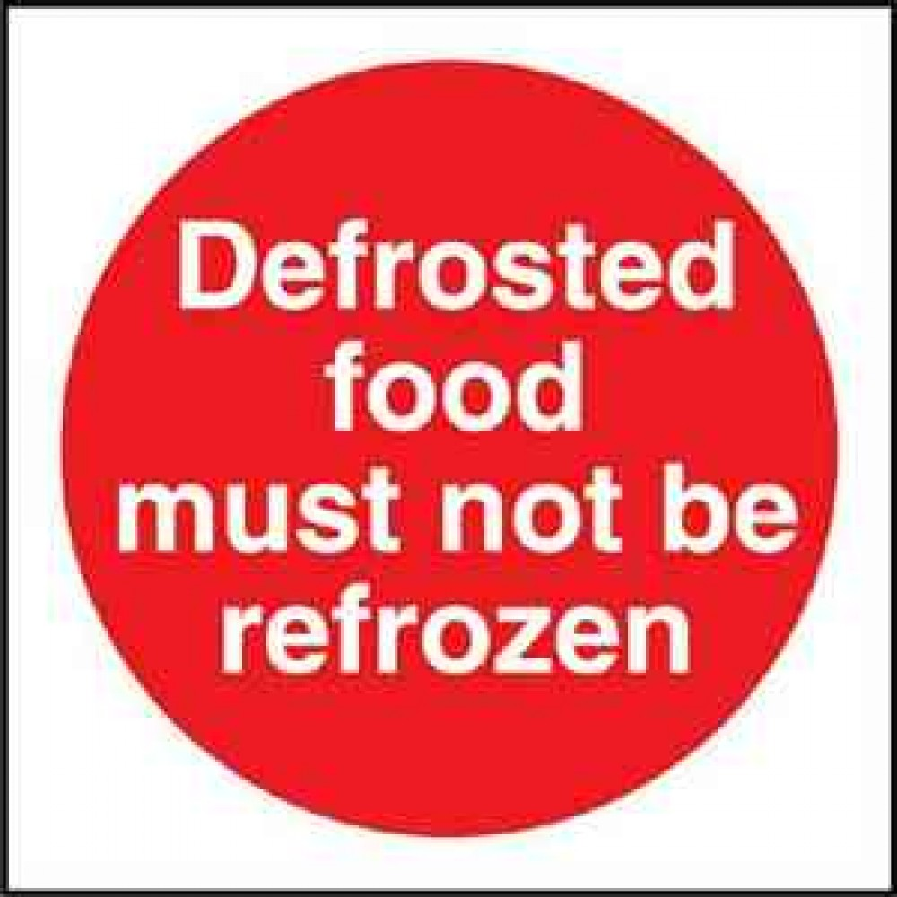 Code L963: Defrosted Food Must Not Be Refrozen Sign